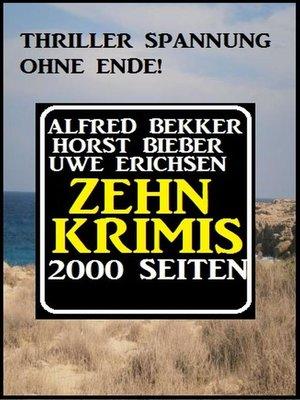 cover image of Zehn Krimis--2000 Seiten