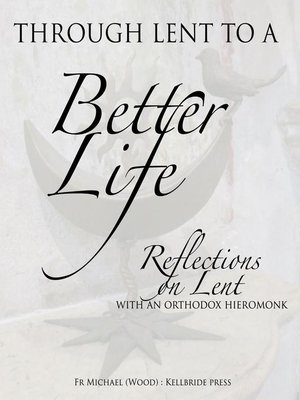 cover image of Through Lent to a Better Life