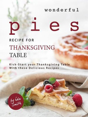 cover image of Wonderful Pies Recipe for Thanksgiving Table