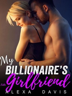 cover image of My Billionaire's Fake Girlfriend
