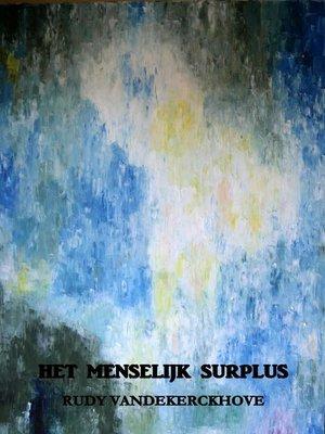 cover image of Het menselijk surplus