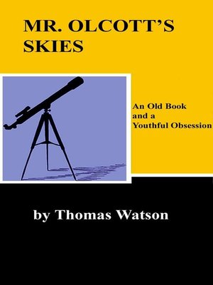 cover image of Mr. Olcott's Skies--An Old Book and a Youthful Obsession