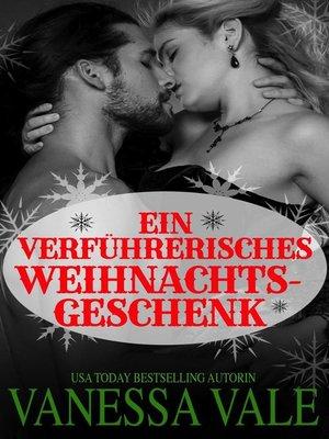 cover image of Ein verführerisches Weihnachtsgeschenk