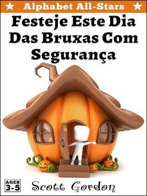 cover image of Festeje Este Dia Das Bruxas Com Segurança
