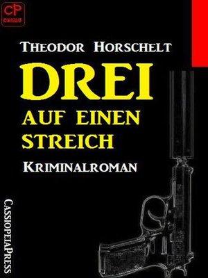 cover image of Drei auf einen Streich