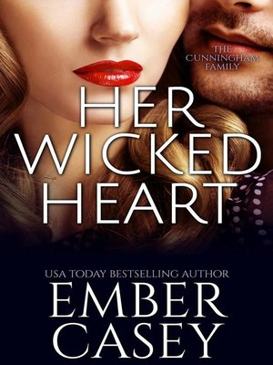 cover image of Her Wicked Heart (The Cunningham Family #3)