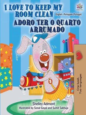 cover image of I Love to Keep My Room Clean Adoro Ter o Quarto Arrumado