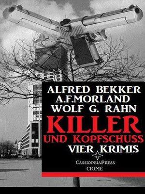 cover image of Killer und Kopfschuss