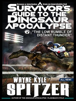 cover image of A Survivor's Guide to the Dinosaur Apocalypse, Episode Six