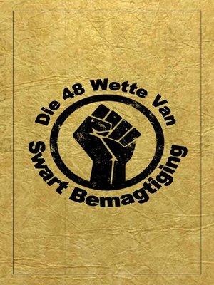 cover image of Die 48 Wette Van Swart Bemagtiging