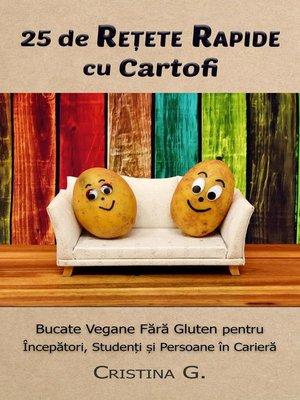 cover image of 25 de Retete Rapide cu Cartofi
