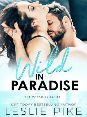 cover image of Wild In Paradise
