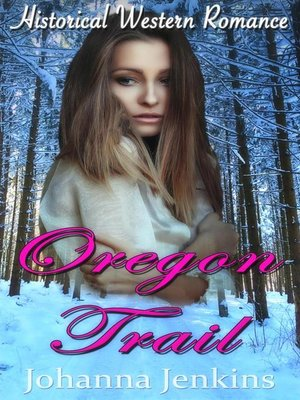 cover image of Oregon Trail--Clean Historical Western Romance