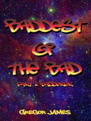 cover image of Baddest of the Bad