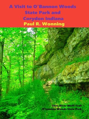 cover image of A Visit to O'Bannon Woods State Park and Corydon Indiana