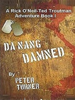 cover image of Da Nang Damned!