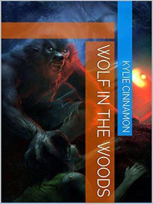 cover image of Wolf In the Woods