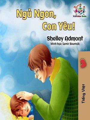 cover image of Ngủ Ngon, Con Yêu!