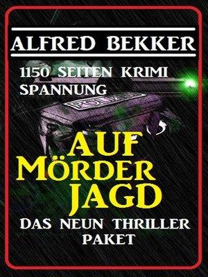 cover image of Das Neun Thriller Paket