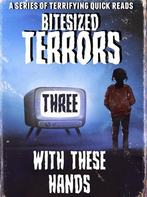 cover image of Bitesized Terrors 3