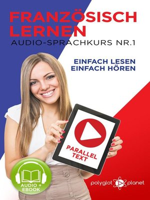 cover image of Französisch Lernen | Einfach Lesen | Einfach Hören | Paralleltext Audio-Sprachkurs Nr. 1
