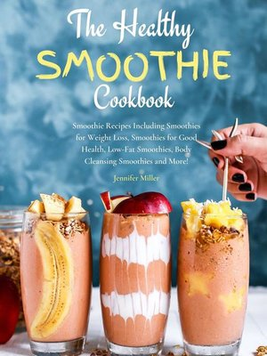 cover image of The Healthy Smoothie Cookbook