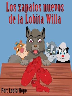 cover image of Los zapatos nuevos de la Lobita Willa