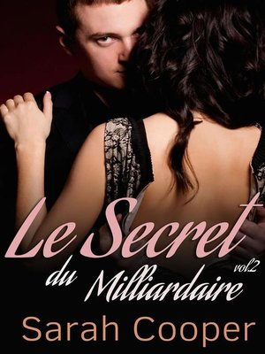 cover image of Le Secret du Milliardaire Volume 2