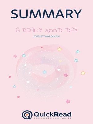 """cover image of Summary of """"A Really Good Day"""" by Ayelet Waldman"""