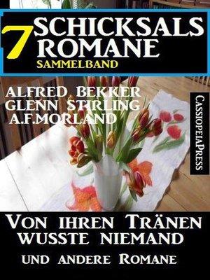 cover image of Sammelband 7 Schicksalsromane