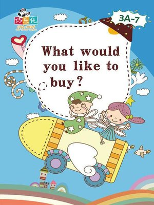 cover image of What would you Like to Buy?