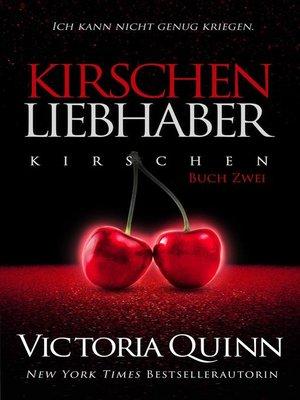 cover image of Der Kirschen-Liebhaber