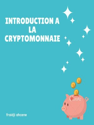 cover image of introduction a la cryptomonnaie