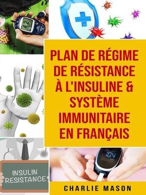 cover image of Plan de régime de résistance à l'insuline & Système immunitaire En français