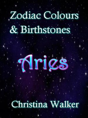 cover image of Zodiac Colours & Birthstones--Aries
