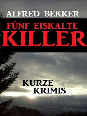 cover image of Fünf eiskalte Killer