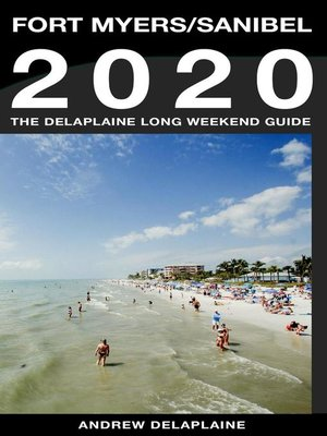 cover image of Fort Myers / Sanibel--The Delaplaine 2020 Long Weekend Guide