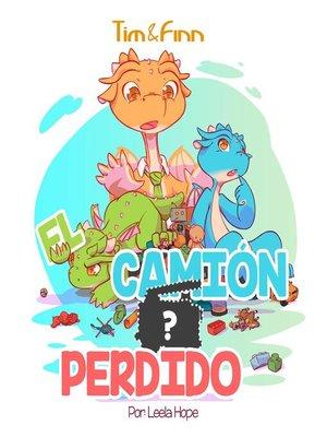 cover image of Tim y Finn, los Gemelos Dragones – El Camión Perdido