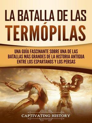 cover image of La Batalla de las Termópilas
