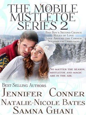 cover image of The Mobile Mistletoe Series (Books 5-8)