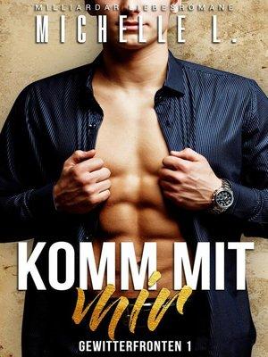 cover image of Komm mit mir