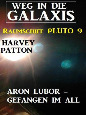 cover image of Aron Lubor--Gefangen im All