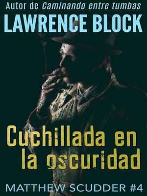 cover image of Cuchillada en la oscuridad