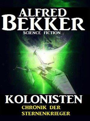 cover image of Chronik der Sternenkrieger--Kolonisten
