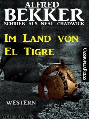 cover image of Im Land von El Tigre (Western)