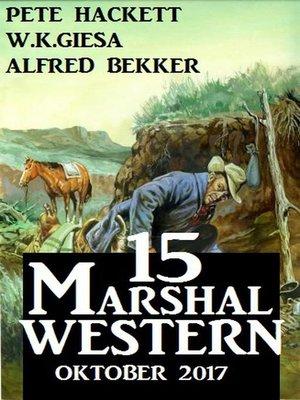cover image of 15 Marshal Western Oktober 2017