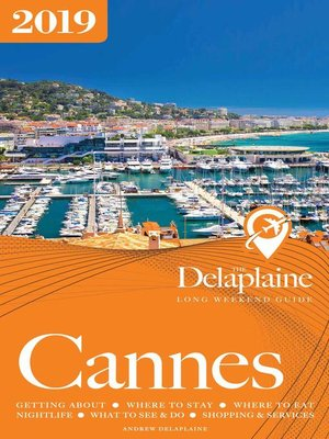 cover image of Cannes--The Delaplaine 2019 Long Weekend Guide
