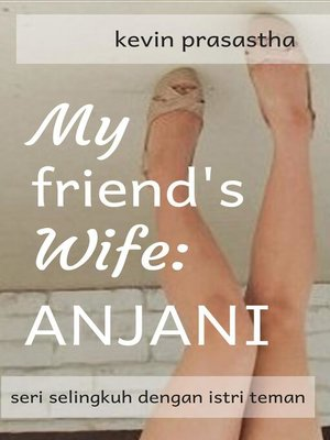 cover image of My Friend's Wife