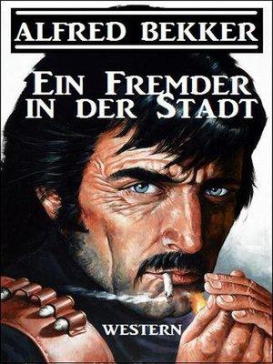 cover image of Ein Fremder in der Stadt