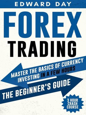 cover image of Forex Trading--3 Hour Crash Course--Master the Basics of Currency Investing in a Few Hours